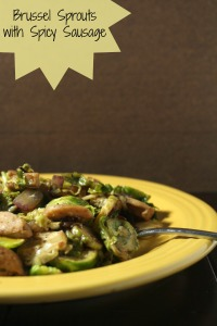 Brussel Sprouts with Spicy Sausage