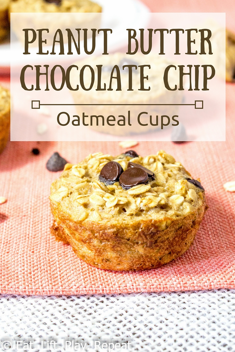 Peanut Butter Chocolate Chip Oatmeal Cups