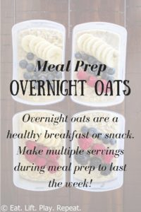 Meal Prep Overnight Oats