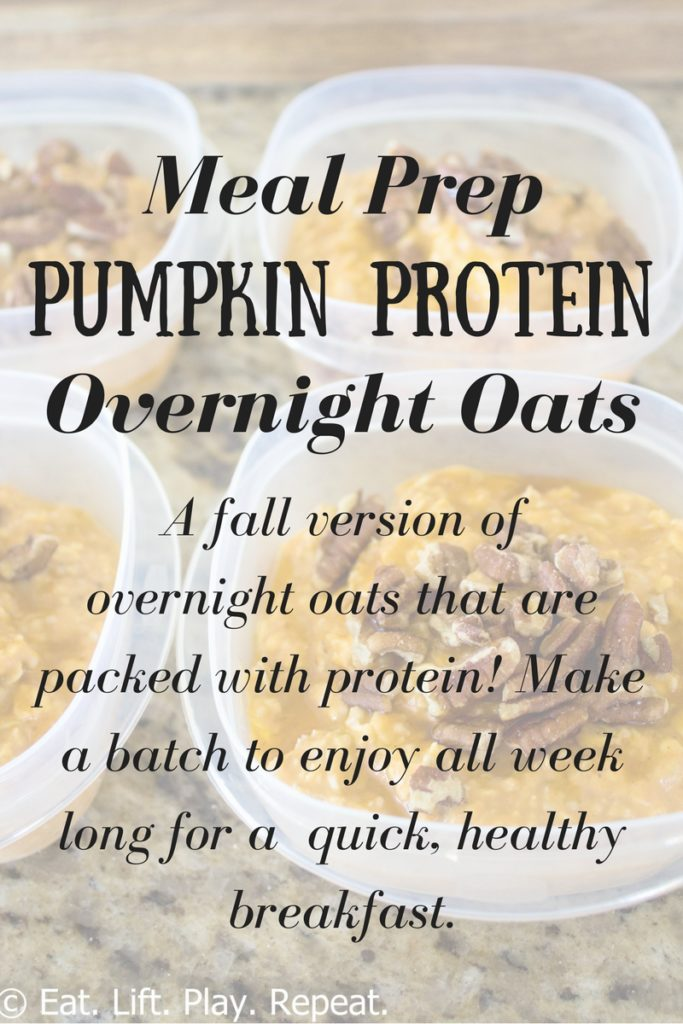 Meal Prep Pumpkin Protein Overnight Oats