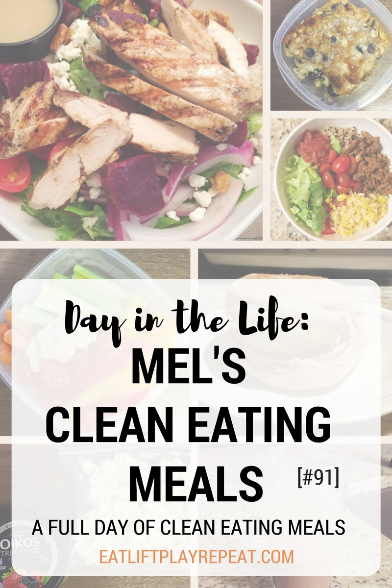 Mel\'s Clean Eating Meals 91 - Eat. Lift. Play. Repeat.
