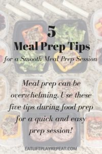 5 Meal Prep Tips for a Smooth Food Prep Session